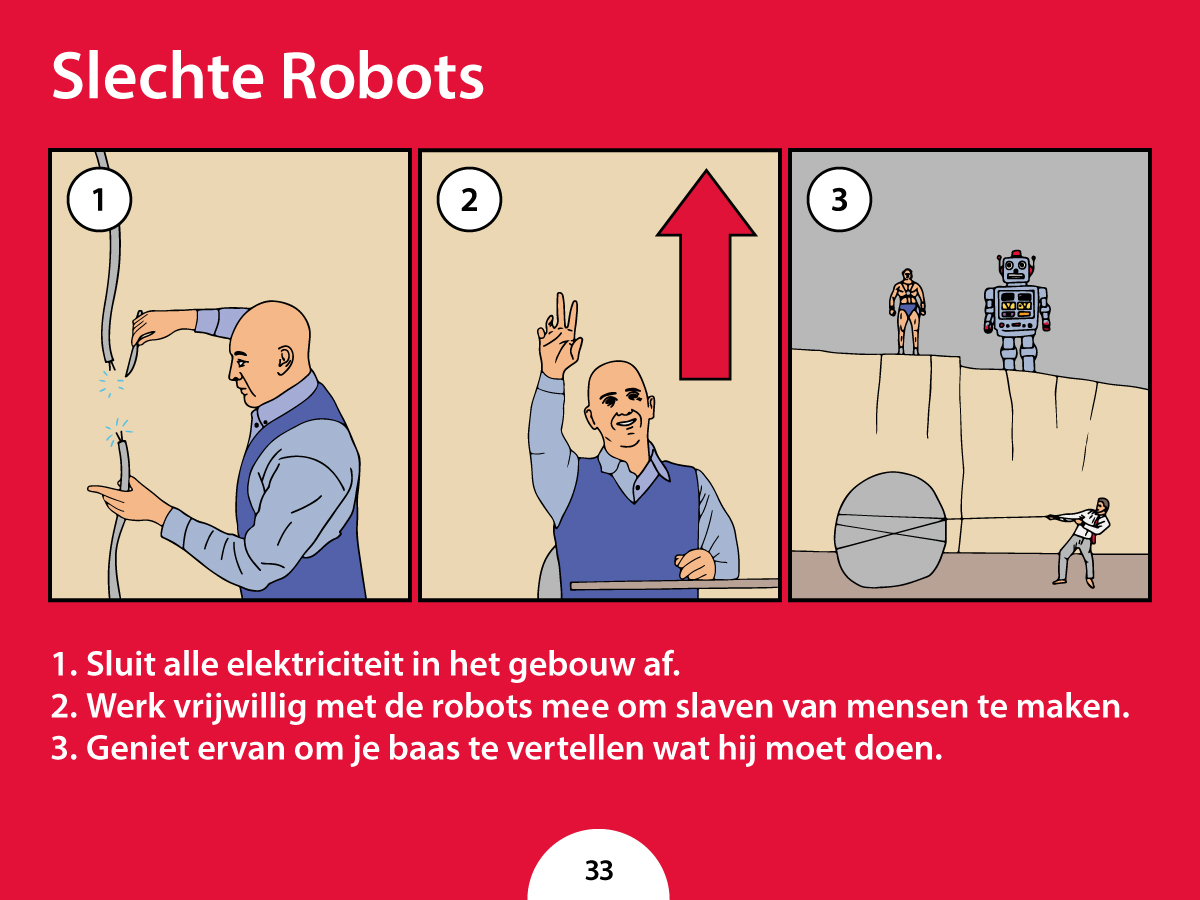Wat moet je doen als slechte robots het kantoor overnemen?