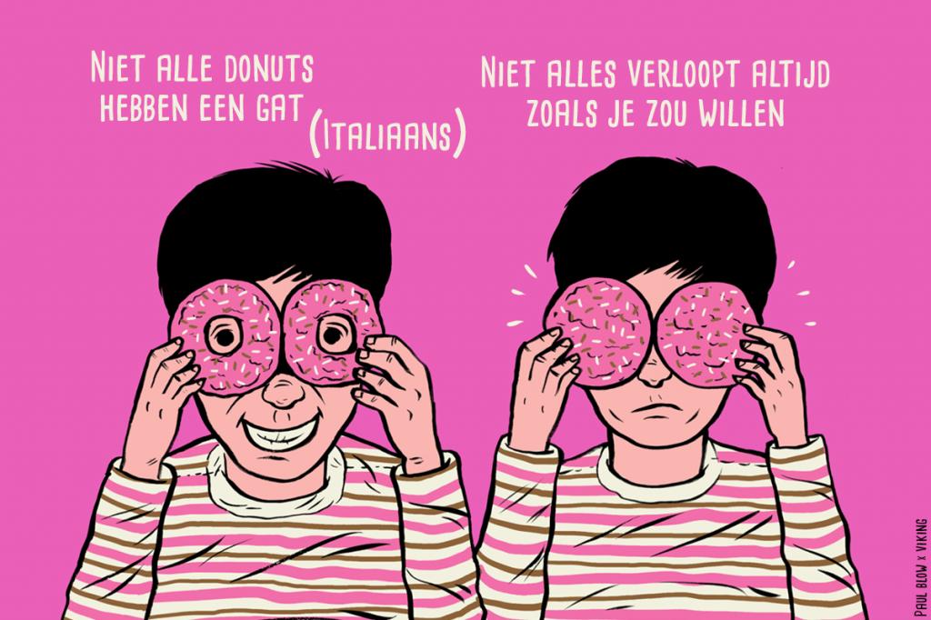 Italiaanse uitrdrukking vertaald naar het Nederlands